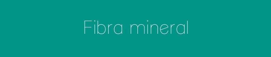 Fibra-mineral